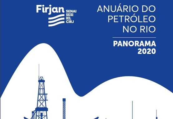 Petroleum Yearbook in Rio 2020 points to new investments in the state of Rio de Janeiro